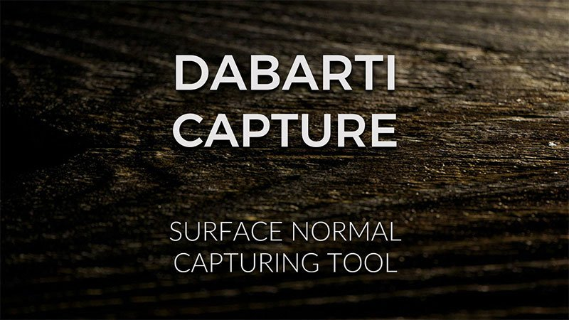 Dabarti capture - surface normal capturing tool